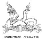 hand drawn thai dragon on water ... | Shutterstock .eps vector #791369548