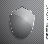 transparent glass shield sign... | Shutterstock .eps vector #791422174
