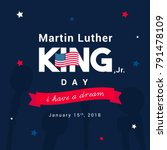 martin luther king day greeting ... | Shutterstock .eps vector #791478109