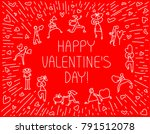 valentine day greeting card... | Shutterstock .eps vector #791512078