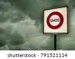 roadsign smog area under dark... | Shutterstock . vector #791521114