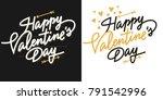 happy valentine's day lettering ... | Shutterstock .eps vector #791542996