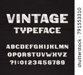 vintage typeface. retro... | Shutterstock .eps vector #791553310