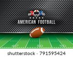 vector of american football ... | Shutterstock .eps vector #791595424