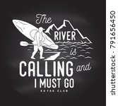 the river is calling and i must ...   Shutterstock .eps vector #791656450