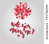 will you marry me. hand drawn... | Shutterstock .eps vector #791700244