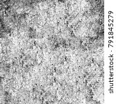 grunge black white. monochrome... | Shutterstock . vector #791845279