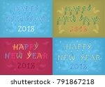 happy new year 2018. four retro ... | Shutterstock . vector #791867218