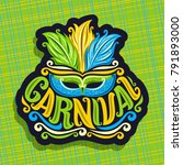 logo for carnival | Shutterstock . vector #791893000