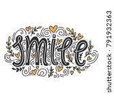 vectoe hand lettering smile. | Shutterstock .eps vector #791932363