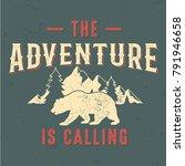 the adventure is calling   tee... | Shutterstock .eps vector #791946658