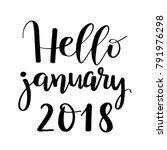 hello january 2018 brush...   Shutterstock .eps vector #791976298