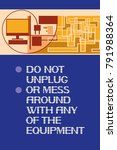 do not unplug or mess around... | Shutterstock .eps vector #791988364