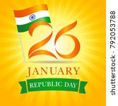 26 january  happy republic day... | Shutterstock .eps vector #792053788