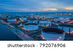 aerial view oil terminal is... | Shutterstock . vector #792076906