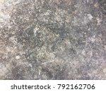 dirty dark cement floor texture ... | Shutterstock . vector #792162706