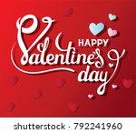 happy valentines day. vector... | Shutterstock .eps vector #792241960