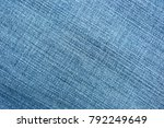 blue denim fabric background... | Shutterstock . vector #792249649