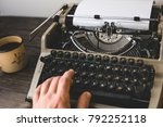 man writer typing on a old... | Shutterstock . vector #792252118