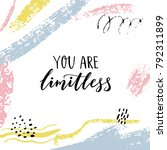 you are limitless. encouraging... | Shutterstock .eps vector #792311899