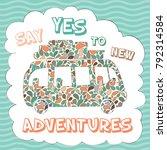 hippie van summer poster. say... | Shutterstock .eps vector #792314584