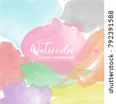 soft watercolor background... | Shutterstock .eps vector #792391588