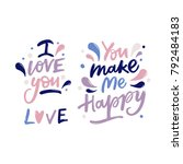 i love you  you make me happy ... | Shutterstock .eps vector #792484183