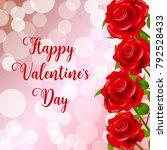 happy valentine's day.blurred... | Shutterstock .eps vector #792528433