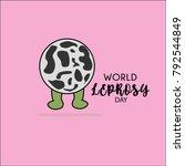 world leprosy day. leprosy... | Shutterstock .eps vector #792544849