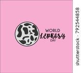 world leprosy day. leprosy... | Shutterstock .eps vector #792544858