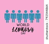 world leprosy day. leprosy... | Shutterstock .eps vector #792544864