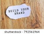 inspirational quote   build...   Shutterstock . vector #792561964