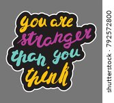 motivational quote  hand drawn... | Shutterstock . vector #792572800