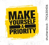 make yourself a priority.... | Shutterstock .eps vector #792630406