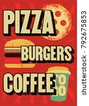 pizza  burgers  coffee.... | Shutterstock .eps vector #792675853