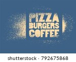 pizza  burgers  coffee.... | Shutterstock .eps vector #792675868