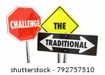 challenge the traditional road... | Shutterstock . vector #792757510