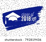 class of 2018 graduate greeting ... | Shutterstock .eps vector #792819436