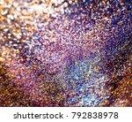 the iridescent  sparkling... | Shutterstock . vector #792838978