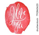 vector illustration of love you ... | Shutterstock .eps vector #792863620