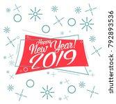 happy new years 2019  beautiful ... | Shutterstock .eps vector #792893536