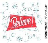 believe  beautiful greeting... | Shutterstock .eps vector #792946639
