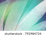abstract blue green and white... | Shutterstock . vector #792984724