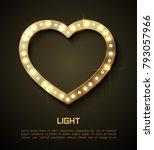 light in heart. retro style... | Shutterstock .eps vector #793057966
