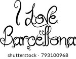 i love barcellona text sign...   Shutterstock .eps vector #793100968