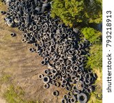aerial view of old tires. many... | Shutterstock . vector #793218913
