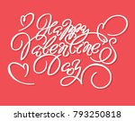 happy valentines day typography ... | Shutterstock .eps vector #793250818