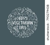 happy vegetarian day vector... | Shutterstock .eps vector #793279438