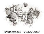 Lent Word Written In Ash  Sand...