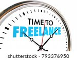 time to freelance clock earn... | Shutterstock . vector #793376950